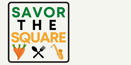 Savor the Square: Fall Harvest tickets