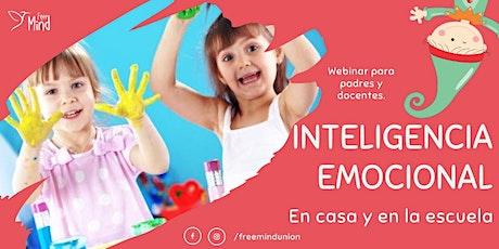 Webinar: Inteligencia Emocional en Casa y en la Escuela entradas