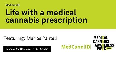 #MCAW2020: Life with a medical cannabis prescription with MedCannID tickets