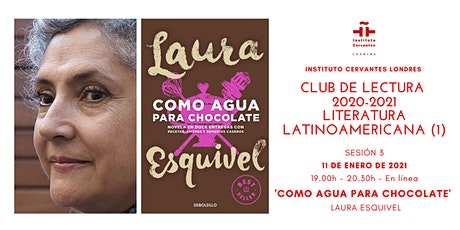 Club de Lectura - Sesión  3- 'Como agua para chocolate', Laura Esquivel tickets