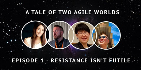 A Tale of Two Agile Worlds - Episode 1 (USA Edition) tickets