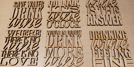 Fab Lab and WINE coasters and stand, laser cutting and engraving tickets