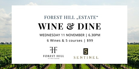 Forest Hill x Sentinel Wine Dinner tickets