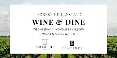 Forest Hill x Sentinel Wine Dinner tickets