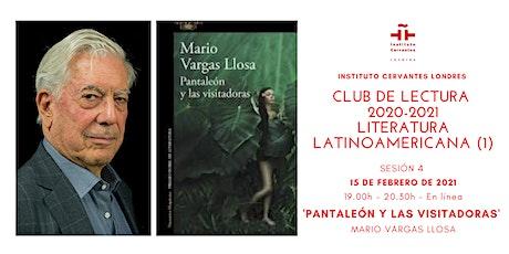 Club de Lectura  - Sesión 4 - 'Pantaleón y las visitadoras', Vargas Llosa entradas