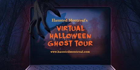 Haunted Montreal's Virtual Ghost Tour