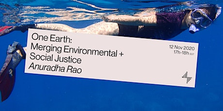 One Earth: Merging Environmental and Social Justice Anuradha Rao tickets