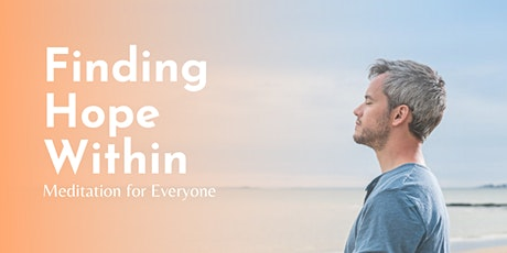Find Hope Within: Free Meditation for Everyone Tickets