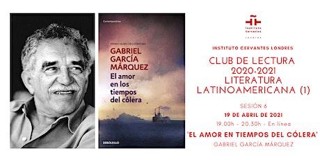 Club de Lectura  -6 - 'El amor en tiempos del cólera', García Márquez entradas