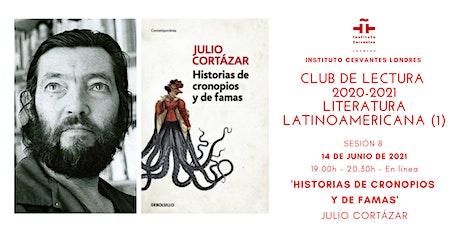 Club de Lectura  - Sesión 8 - 'Historias de cronopios y de famas', Cortázar entradas