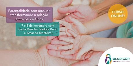 Parentalidade sem Manual Online - Novembro ingressos