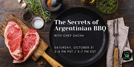 The Secrets of Argentinian BBQ with Chef Sacha tickets
