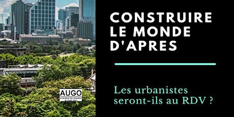 Construire la ville de demain : les urbanistes seront-ils au rendez-vous? billets