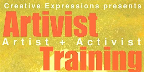Creative Expressions' Artivist Training tickets