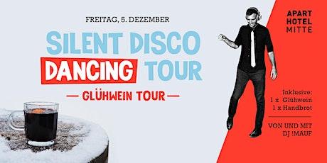 SILENT DISCO DANCING TOUR // Glühwein-Tour Tickets