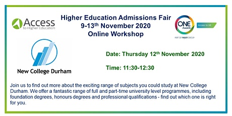 One Awards HE Admissions Fair - Presentation and Q&A by New College Durham tickets