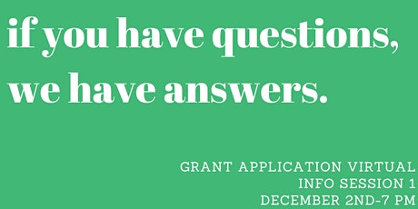 Grant Application Virtual Information Session 1 tickets