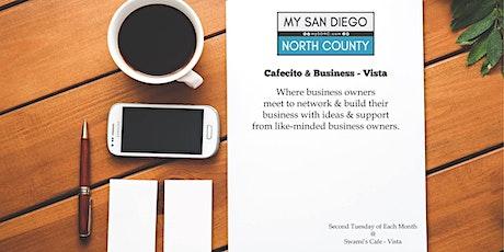 Cafecito & Business Vista -  Third Friday December tickets