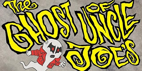 The Ghost of Uncle Joe's : Saturday 10/24 Evening Showcase tickets