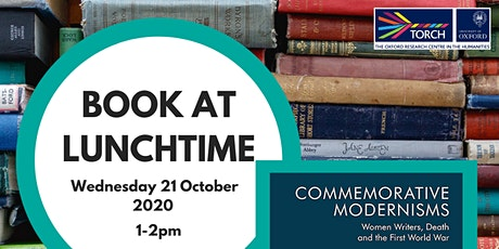 Book at Lunchtime: Commemorative Modernisms tickets