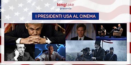 I presidenti USA al cinema - Evento gratuito! biglietti