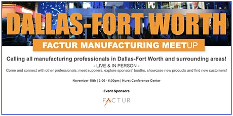 Dallas-Fort Worth Manufacturing Meetup tickets
