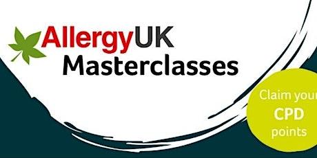 Masterclass - Understanding Food Allergy 4th Nov, 13th Nov & 20th Nov tickets
