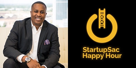 StartupSac and Carlsen Center Happy Hour with Chris Johnson tickets