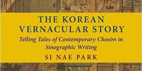 Vernacular Eloquence of Chosŏn Korea Beyond the Korean Script tickets