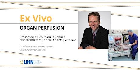 Ex Vivo Organ Perfusion tickets