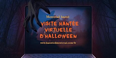 Tour hanté virtuel d'Halloween de Montréal Hanté tickets