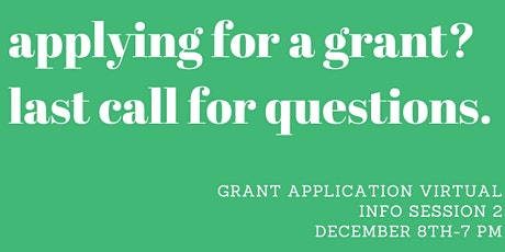 Grant Application Virtual Information Session 2 tickets