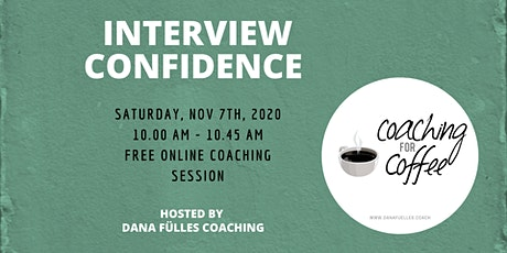 Interview Confidence - Online Group Coaching tickets