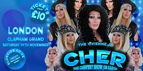 Klub Kids London Presents: THE VIVIENNE as Cher (+14) tickets