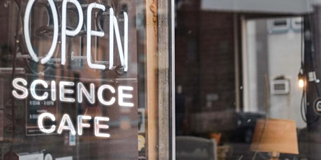 Open Science Cafe tickets