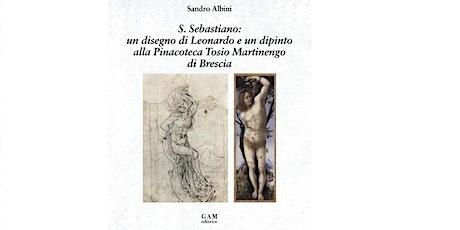 S. Sebastiano: un disegno di Leonardo biglietti