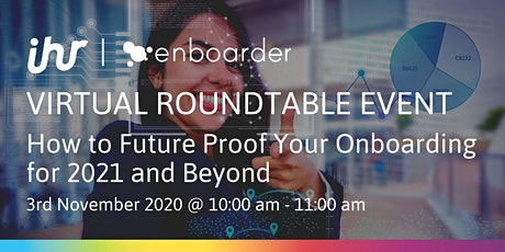 Virtual Roundtable Event: How to Future Proof Your Onboarding for 2021 tickets