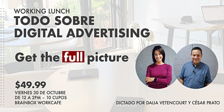WORKING LUNCH: TODO SOBRE DIGITAL ADVERTISING tickets