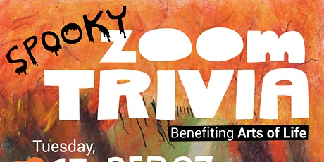 Spooky Zoom Trivia: Benefiting Arts of Life tickets