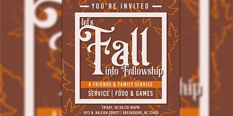 Let's Fall into Fellowship - A Fall Themed Friends and Family Event tickets