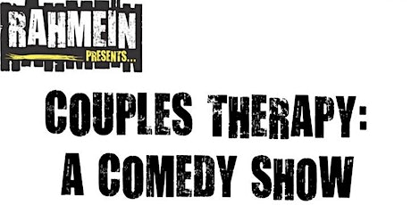 (Indoors + Distanced!) Rahmein Presents Couples Therapy: A Comedy Show tickets
