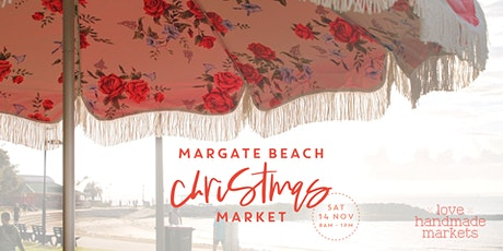 Love Handmade Markets Margate Beach Christmas Market tickets