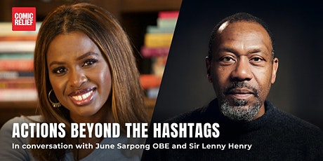 Actions beyond the hashtag: In conversation with Lenny Henry & June Sarpong tickets