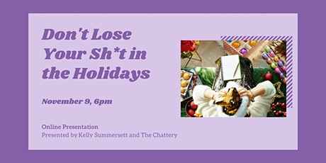 Don't Lose Your Sh*t in the Holidays - ONLINE CLASS tickets