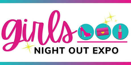 Girls Night Out Expo tickets