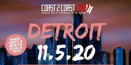 Coast 2 Coast LIVE Showcase Detroit - Artists Win $50K In Prizes tickets