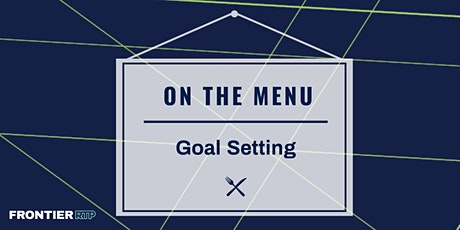On the Menu: Goal Setting tickets