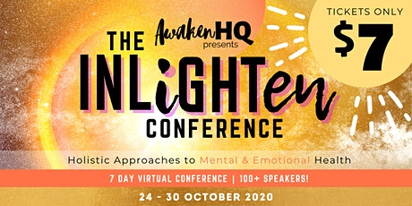 The INLiGHTen Conference (virtual) - Holistic Approaches to Mental Health tickets