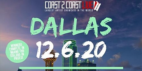 Coast 2 Coast LIVE Showcase Dallas All Ages  - Artists Win $50K In Prizes tickets