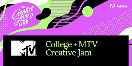 College + MTV Creative Jam LIVE with Adobe XD tickets